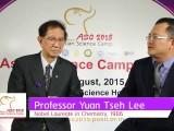 ASC 2015 Special Interviews : Professor Yuan Tseh Lee