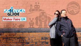 Science Guide ตอน Maker Fair UK